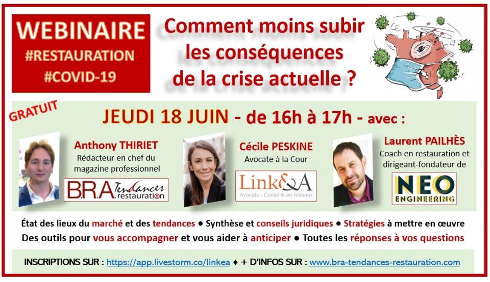 """Rendez-vous jeudi 18 juin à 16h pour un webinaire """"Restaurateurs, comment moins subir les conséquences de la Crise Actuelle ?"""""""